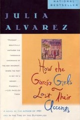 """a literary analysis of how garcia girls lost their accents by julia alvarez Julia alvarez, """"once upon a  """"how the garcia girls lost their accents,"""" the best-selling novel that started alvarez's career  commentary on literary."""